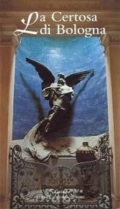 La Certosa di Bologna - Guida