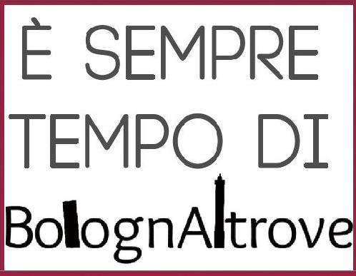 Visite BolognAltrove da aprile 2018