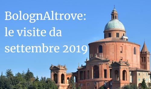 Le visite di BolognAltrove da settembre