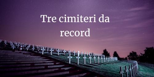 cimiteri da record