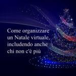 4 consigli per un Natale virtuale