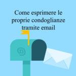 Come fare le condoglianze via email
